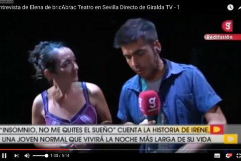 Entrevista de Elena Bolaños de bricAbrac Teatro en Sevilla Directo de Giralda TV en el ensayo general de INSOMNIO, Ne me Quitte pas el Sueño en el centro civico de Torreblanca de Sevilla.