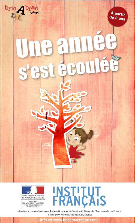 UNE ANNÉE S'EST ÉCOULÉE de bricAbrac Teatro - Teatro en francés