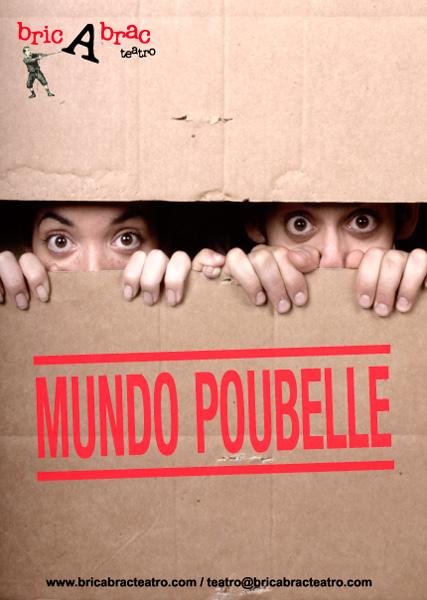 MUNDO POUBELLE de bricAbrac Teatro
